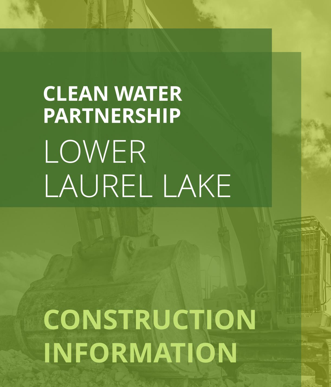 Lower-Laurel-Lake---FINAL-Construction-Notice-2
